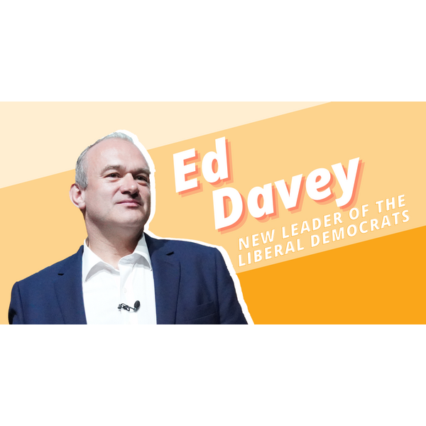Ed Davey - Leader of the Liberal Democrats